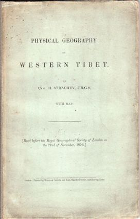 Physical Geography of Western Tibet. STRACHEY H