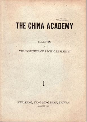 The China Academy. Bulletin of the Institute of Pacific Research. AUSTRALIAN AND NEW ZEALAND INTEREST IN TAIWANESE JOURNAL.