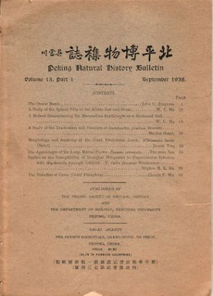 Peking Natural History Bulletin. Volume 13, Part I. CHINESE NATURAL HISTORY