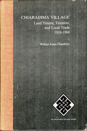 Chiaraijima Village. Land Tenure, Taxation, and Local Trade 1818-1884, WILLIAM JONES CHAMBLISS