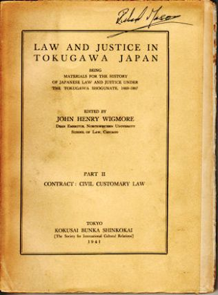 Law and Justice in Tokugawa Japan. Part II. Contract: Civil Customary Law. Materials for the...