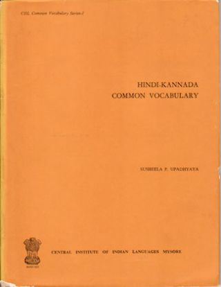 Hindi-Kannada Common Vocabulary. SUSHEELA P. UPADHYAYA