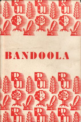 Bandoola. J. H. WILLIAMS