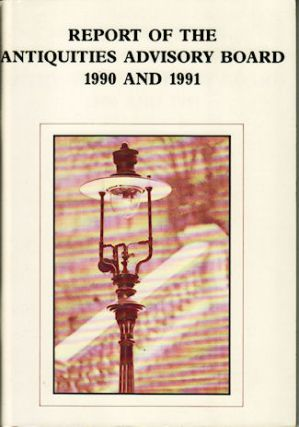 Report of the Antiquities Advisory Board 1990 and 1991. ANTIQUITIES AND MONUMENTS OFFICE