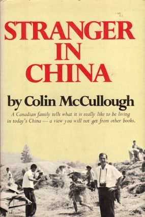 Stranger in China. COLIN MCCULLOUGH
