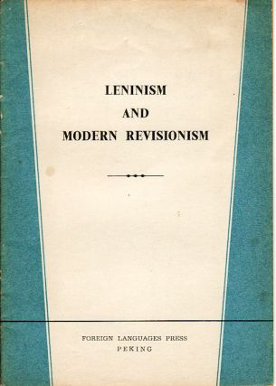Leninism and Modern Revisionism. HONGQI EDITORIAL