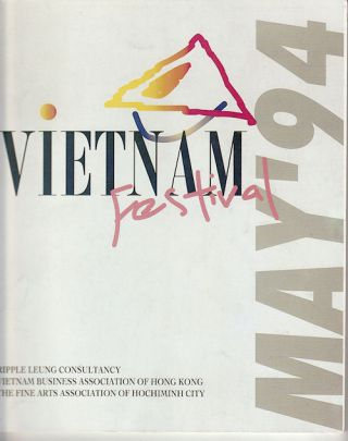Vietnam Festival May '94. VIETNAM BUSINESS ASSOCIATION, VINCENT LEE FINE ARTS LTD