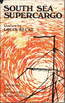 South Sea Supercargo. LOUIS BECKE