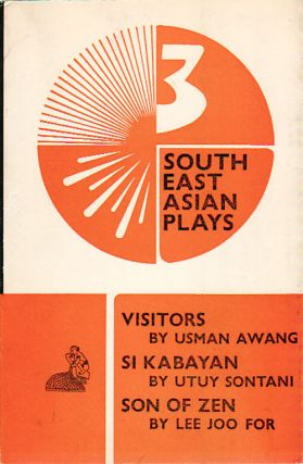 Three South East Asian Plays. UTUY SONTANI, AND LEE JOOR FOR, USMAN, AWANG.