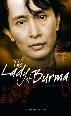 The Lady of Burma. RICHARD SHANNON.