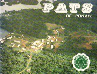 PATS of Ponape. PONAPE AGRICULTURE AND TRADE SCHOOL