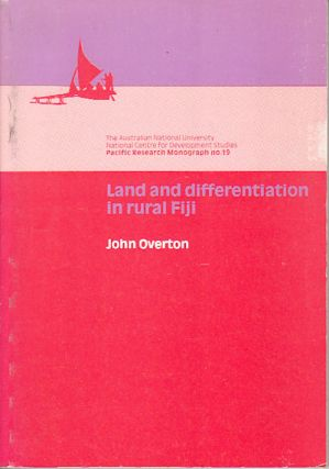 Land and differentiation in rural Fiji. JOHN OVERTON
