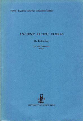 Ancient Pacific Floras. The Pollen Story. LUCY M. CRANWELL