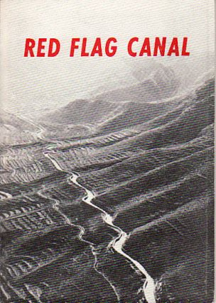 Red Flag Canal. FOREIGN LANGUAGES PRESS