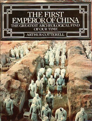 The First Emperor Of China. ARTHUR COTTERELL.