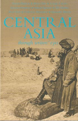 Central Asia Through Writers' Eyes. KATHLEEN HOPKIRK
