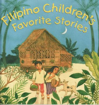 Filipino Children's Favorite Stories. LIANA ELENA FOMULA