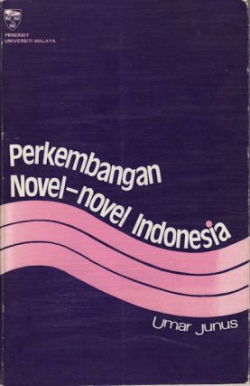 Perkembangan Novel-novel Indonesia. U. JUNUS