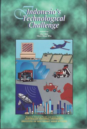 Indonesia's Technological Challenge. H. HILL, T. K., WIE