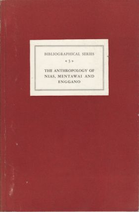 Critical Survey of Studies on the Anthropology of Nias, Mentawei and Enggano. P. SUZUKI