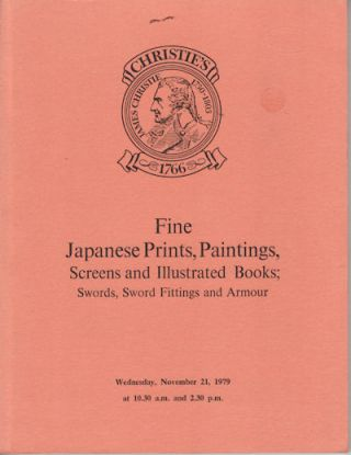 Fine Japanese Prints, Paintings, Screens and Ilustrated Books; Swords, Sword Fittings and Armour....