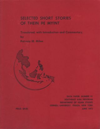 Selected Short Stories of Thein Pe Myint. PE MYINT THEIN