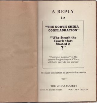 "A Reply to ""The North China Conflagration"". ""Who Struck the Spark that Started it?"" ""This brief..."