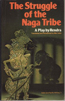 The Struggle of the Naga Tribe. RENDRA