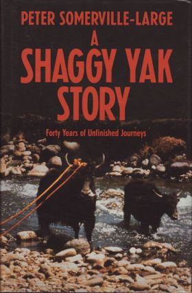A Shaggy Yak Story. PETER SOMERVILLE-LARGE