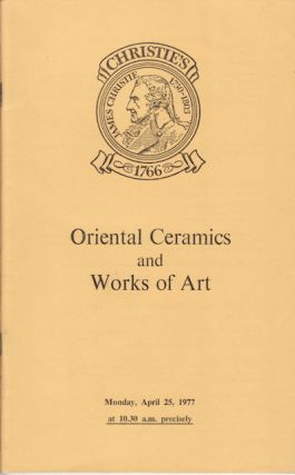 Oriental Ceramics and Works of Art. EXHIBITION CATALOGUE