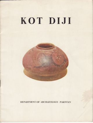 Preliminary Report on Kot Diji Excavations 1957-58. DR. F. A. KHAN