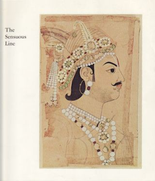 The Sensuous Line. Indian Drawings from the Paul F. Walter Collection. PRATAPADITYA AND CATHERINE...