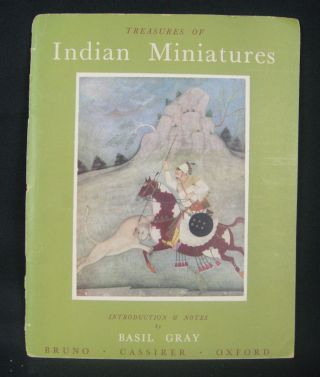Treasures of Indian Miniatures in the Bikaner Palace Collection. BASIL GRAY, INTRODUCTION
