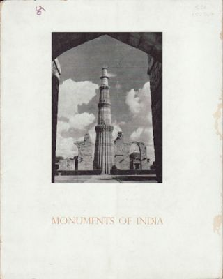 Monuments of India. GOVERNMENT OF INDIA