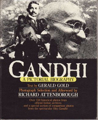 Gandhi a Pictorial Biography. GERALD GOLD