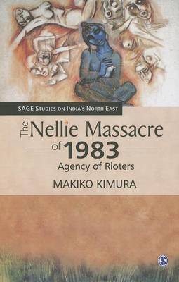 The Nellie Massacre of 1983. Agency of Rioters. MAKIKO KIMURA