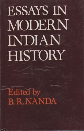 Essays in Modern Indian History. B. R. NANDA