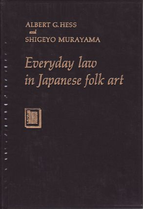 Everyday Law in Japanese Folk Art. Daily Life in Meiji Japan, as Seen Through Petty Law...