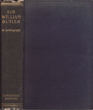 Sir William Butler. An Autobiography. SIR W. F. BUTLER