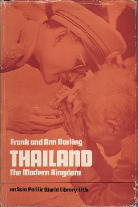 Thailand. The Modern Kingdom. FRANK AND ANN DARLING