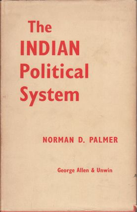 The Indian Political System. NORMAN D. PALMER
