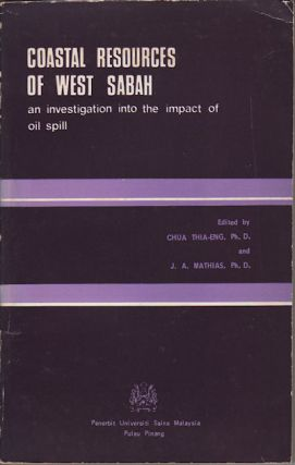 Coastal Resources of West Sabah. An Investigation into the Impact of Oil Spill. J. A. CHUA...