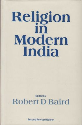 Religion in Modern India. ROBERT D. BAIRD