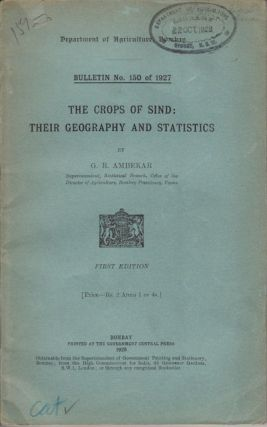 The Crops of Sind: Their Geography and Statistics. G. R. AMBEKAR.