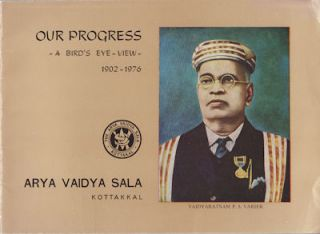 Our Progress - A Bird's Eye-View - 1902-1976. ARYA VAIDYA SALA