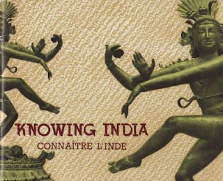 Knowing India. Connaître l'Inde.