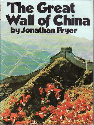 The Great Wall of China. JONATHAN FRYER