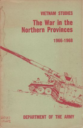 The War in the Northern Provinces 1966-1968. WILLARD PEARSON