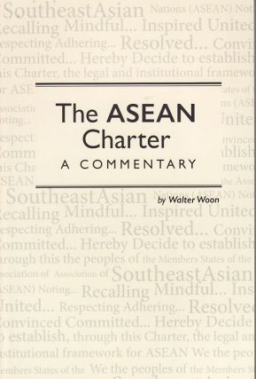 The ASEAN Charter. WALTER WOON