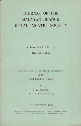 Journal of the Malayan Branch of the Royal Asiatic Society. Volume XXXII: Part 4. Dec, 1959....